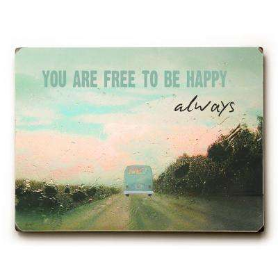 "9 in. x 12 in. ""Free To Be Happy"" by Lisa Weedn Solid Wood Wall Art"
