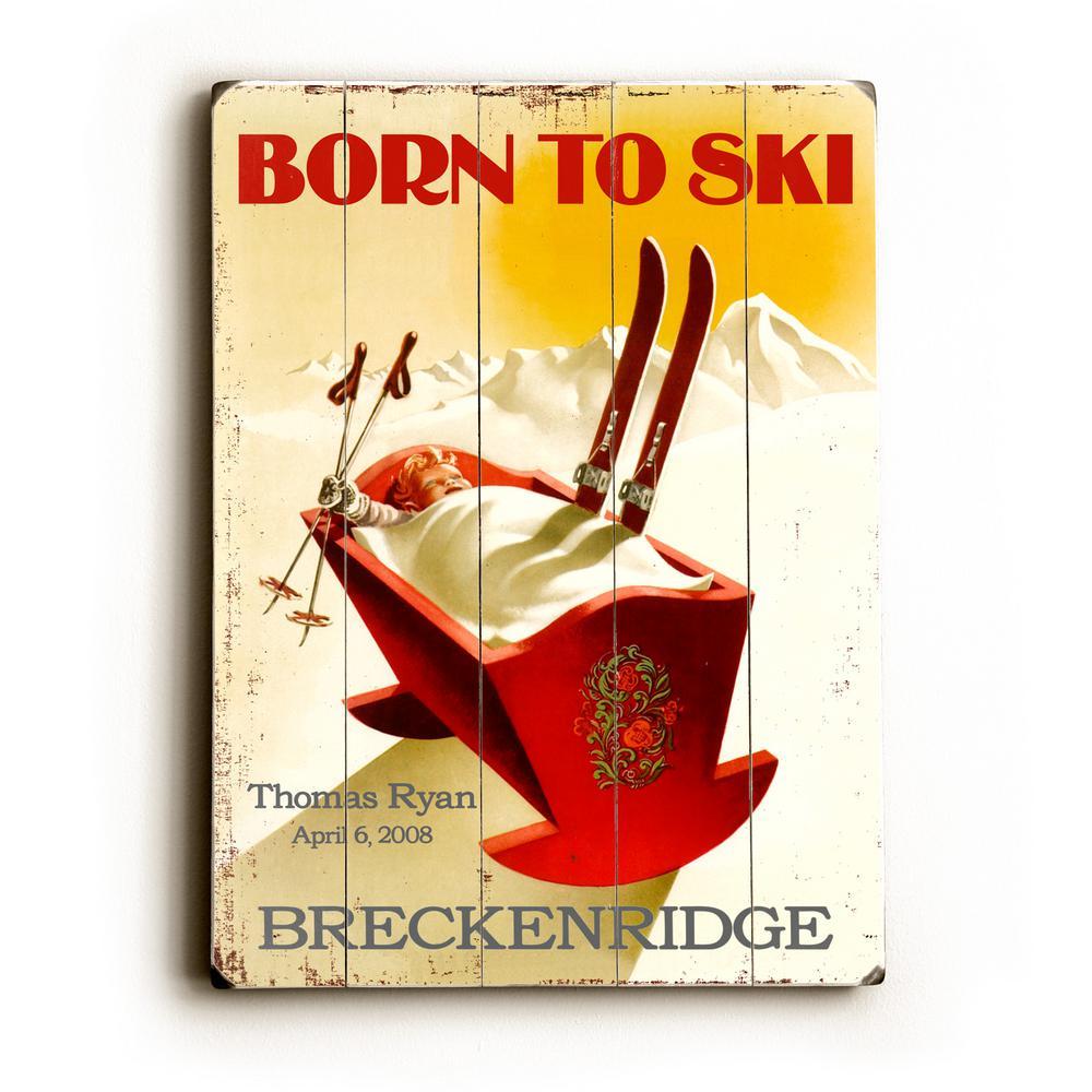 30 in. x 40 in. + Born To Ski\