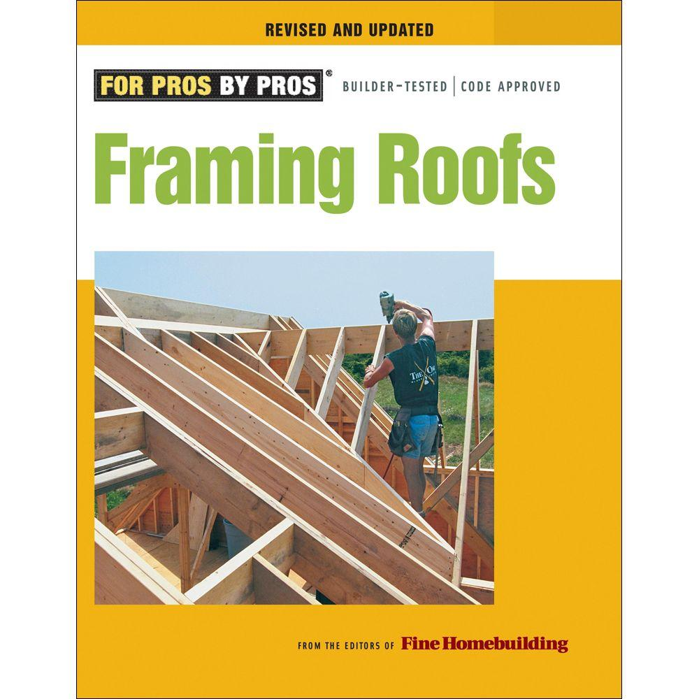 null Framing Roofs Book: Completely Revised and Updated Compl REV & Updtd