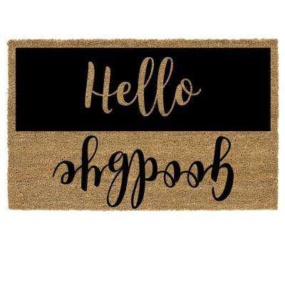 Hello Goodbye 18 in. x 30 in. Coir Custom Door Mat