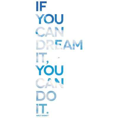 "9 in. x 21 in. ""If you can dream it..."" Multi-colored Wall Transfer Decal"