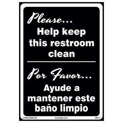 10 in. x 14 in. Keep Restroom Clean Sign Printed on More Durable Longer-Lasting Thicker Styrene Plastic.