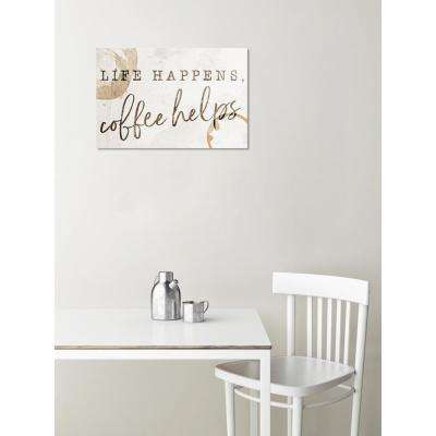 "24 in. x 36 in. ""Life Happens Coffee Helps"" by Oliver Gal Printed Framed Canvas Wall Art"