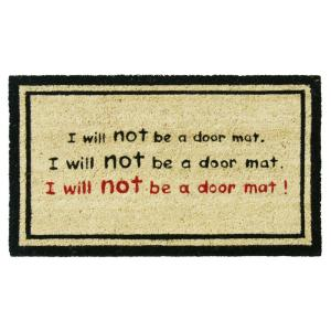 Rubber-Cal I Will Not Be a Door Mat 18 inch x 30 inch Funny Door Mat by Rubber-Cal