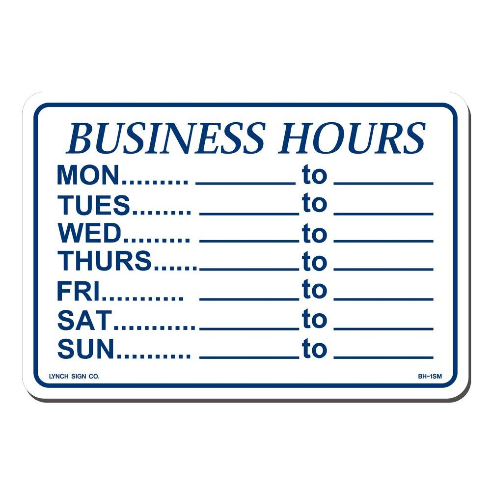 Lynch Sign 10 In X 7 In Business Hours Daily Sign Printed On More