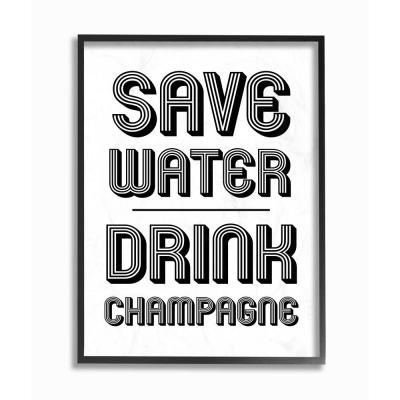 The Stupell Home Decor Collection 16 In X 20 In Save Water Drink Champagne By Daphne Polselli Wood Framed Wall Art Kwp 1084 Fr 16x20 The Home Depot