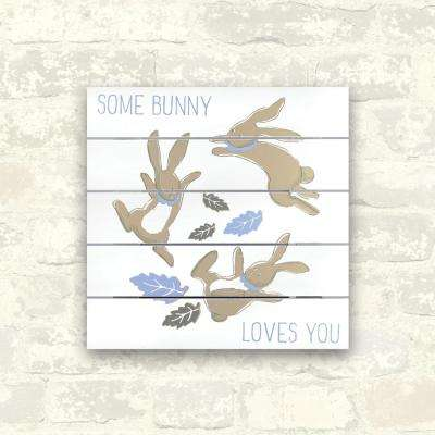 12 in. x 12 in. Some Bunny Loves You 1-Piece Plank Art