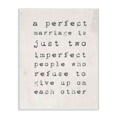 "10 in. x 15 in. ""A Perfect Marriage"" by Daphne Polselli Printed Wood Wall Art"