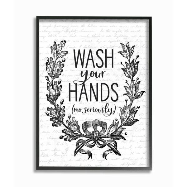 Stupell Industries Wash Your Hands Seriously Elegant Bathroom Word Design By Lettered And Lined Framed Abstract Wall Art 30 In X 24 In Wrp 1394 Fr 24x30 The Home Depot