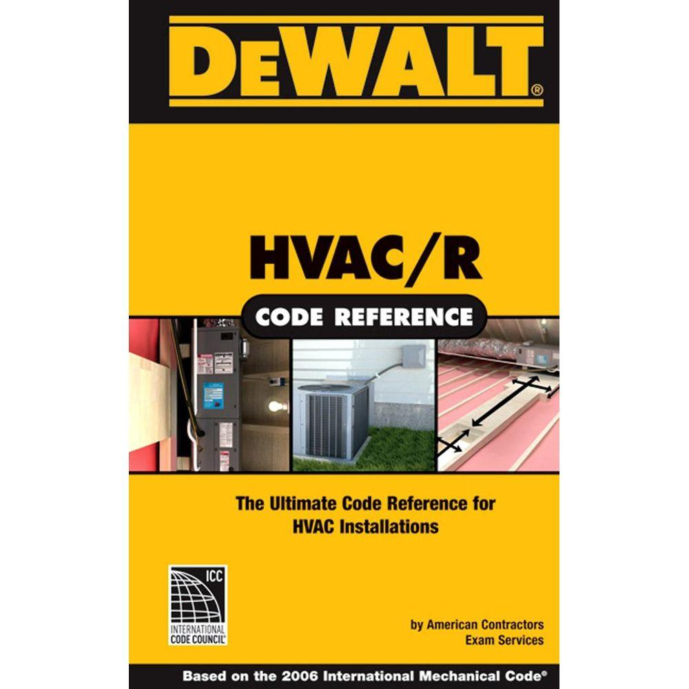 null DEWALT HVAC Code Reference: Based on the International Mechanical Code