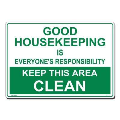 20 in. x 14 in. Good Housekeeping Sign Printed on More Durable, Thicker, Longer Lasting Styrene Plastic
