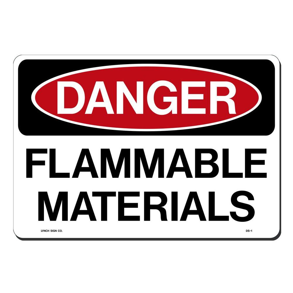 14 in. x 10 in. Danger Flammable Material Sign Printed on