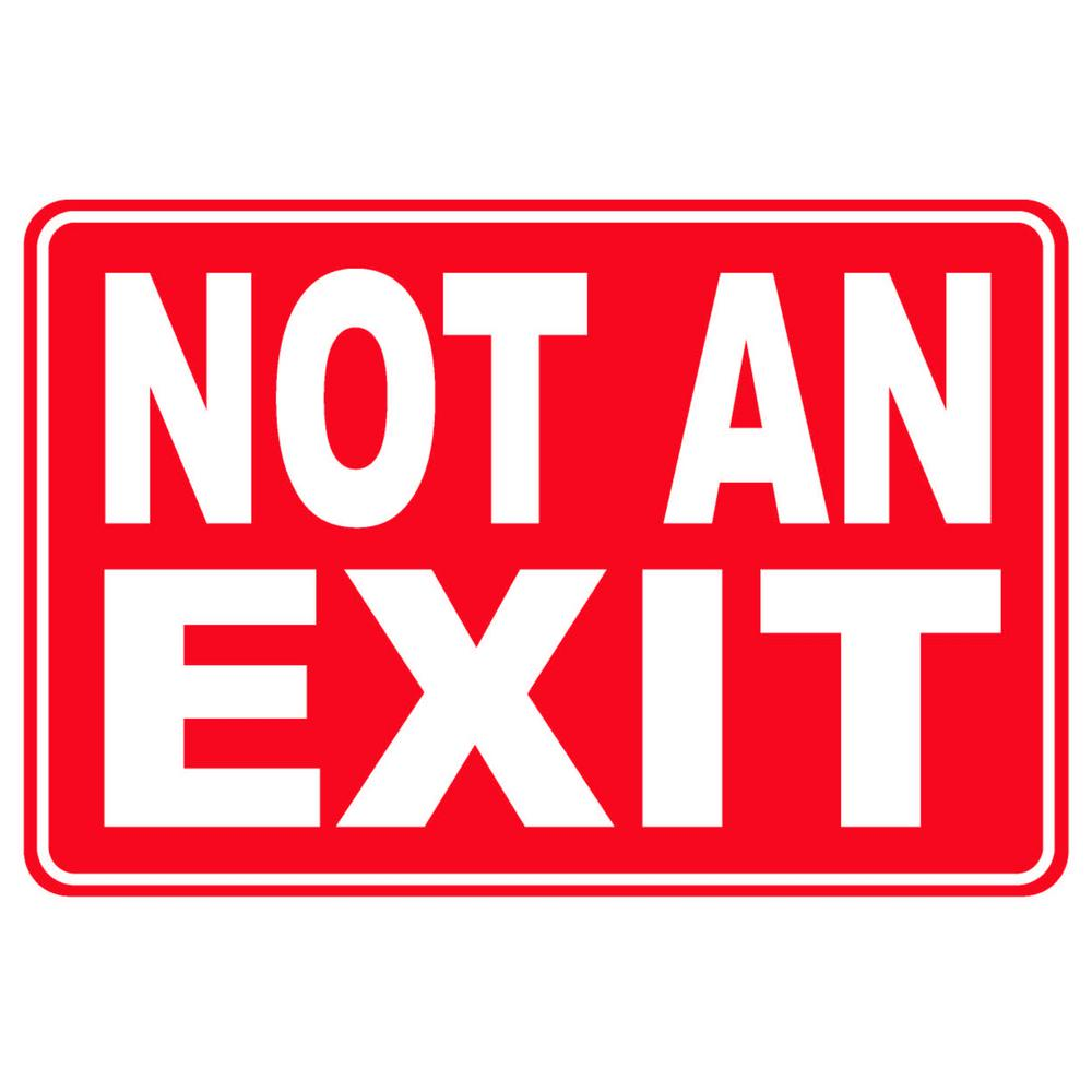 8 in. x 12 in. Plastic Not an Exit Sign