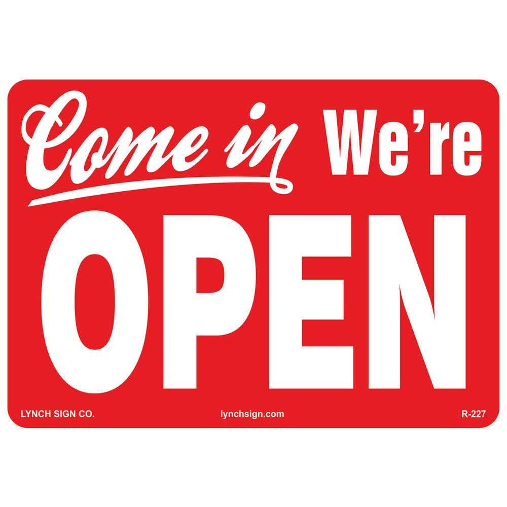 Lynch Sign 14 in. x 10 in. Come in We'Re Open Sign Printe...