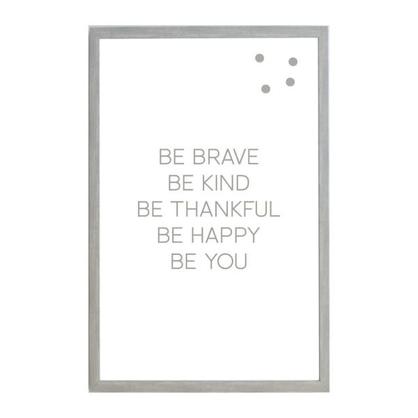 Be Brave Be Kind Be Thankful, Warm Gray Frame, Magnetic Memo Board
