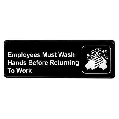 9 in. x 3 in. Employees Must Wash Hands Before Returning to Work Sign
