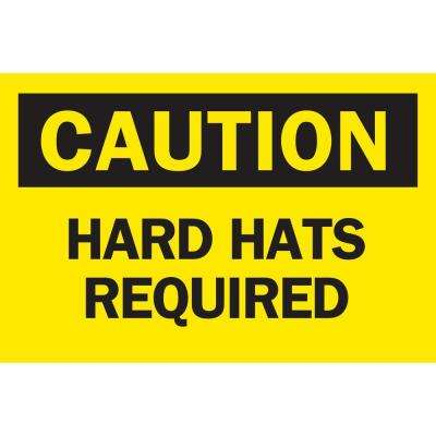 10 in. x 14 in. Plastic Caution Hard Hats Required OSHA Safety Sign