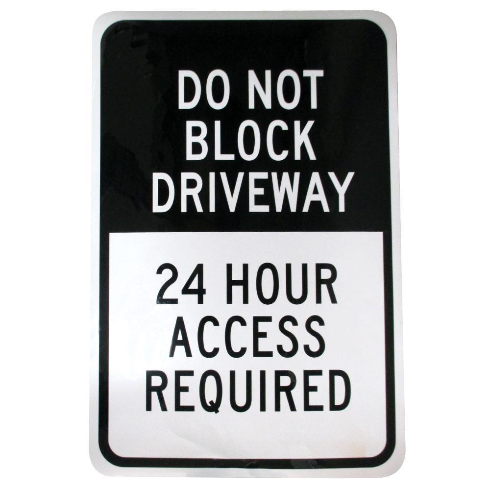 18 in. x 12 in. Aluminum Do Not Block Driveway Sign