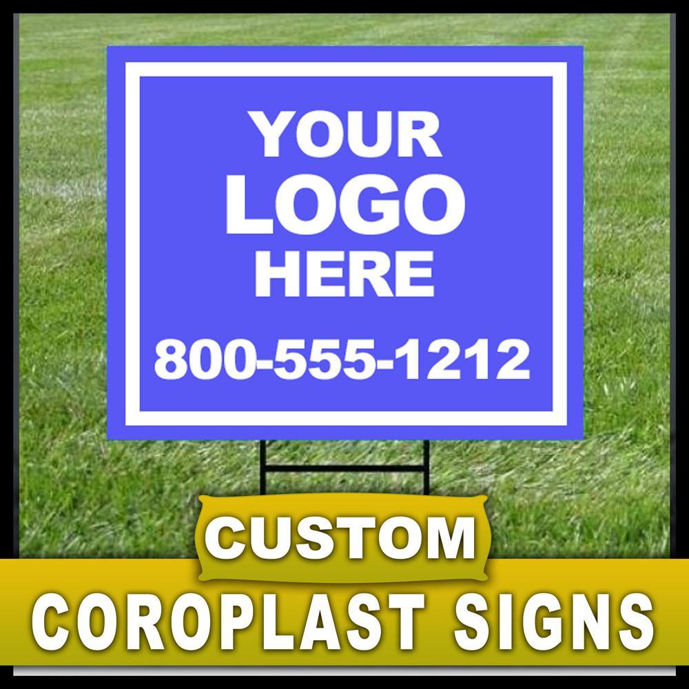 24 in. x 24 in. Custom Coroplast Sign