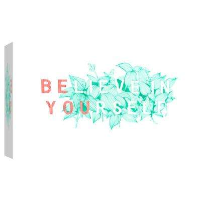 10.in x 12.in ''Believe in Yourself'' Printed Canvas Wall Art