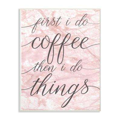 "12.5 in. x 18.5 in. ""Coffee Things"" by Daphne Polselli Printed Wood Wall Art"