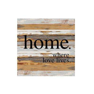 """Where Love Lives"" Reclaimed Wood Decorative Sign"