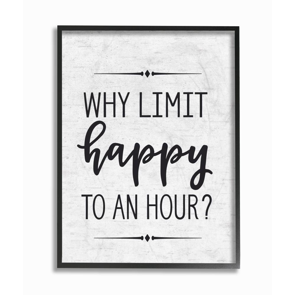 Stupell Industries 16 In X 20 In Quot Why Limit Happy To An