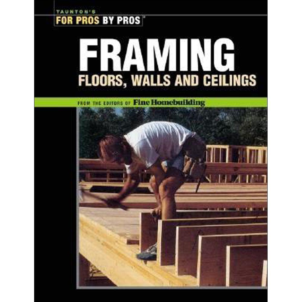 null Framing Book: Floors, Walls and Ceilings