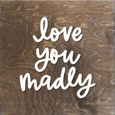 Love You Madly Wood Slat Board, BROWN, WHITE LETTERS, Memo Board