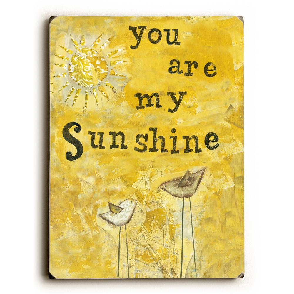 You Are My Sunshine By Artehouse