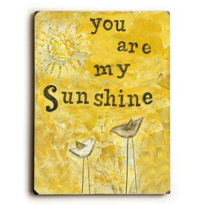 "9 in. x 12 in. ""You Are My Sunshine"" by ArteHouse ""Solid Wood"" Wall Art"