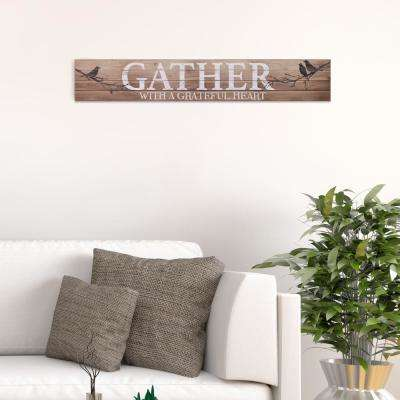 Gather with a Grateful Heart Wood Sign