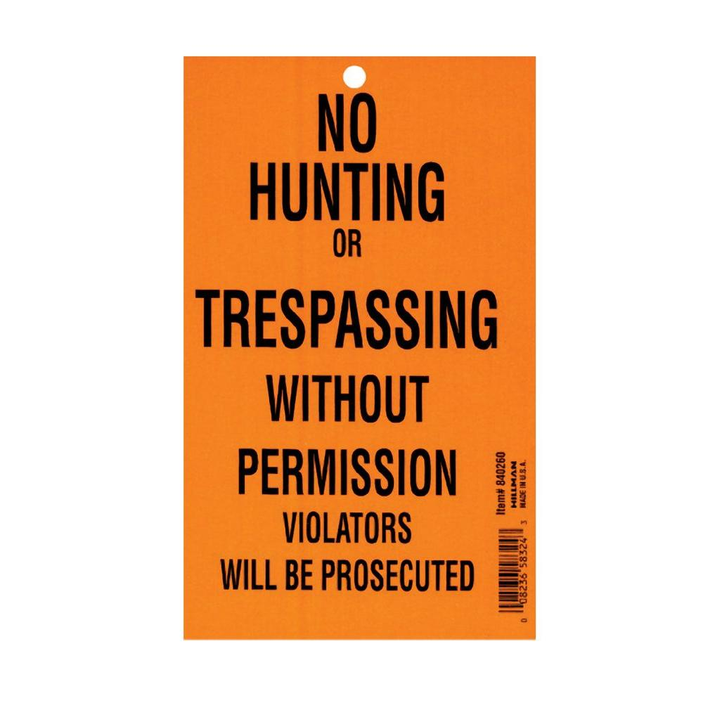Hillman 4-1/4 in. x 7 in. No Hunting or Trespassing Pad (100 Pack)