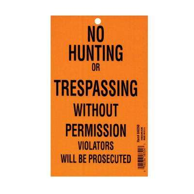 4-1/4 in. x 7 in. No Hunting or Trespassing Pad (100 Pack)