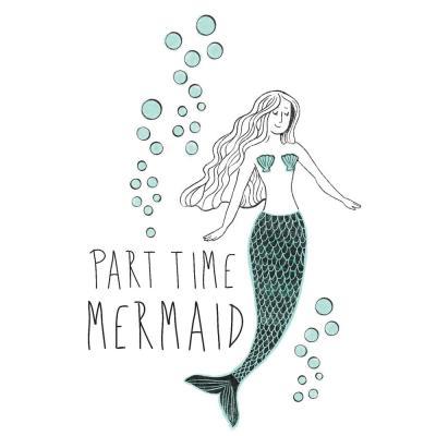 Part Time Mermaid Green Wall Quote Decal
