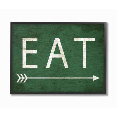 """11 in. x 14 in. """"Eat With Arrow Green"""" by Daphne Polselli Wood Framed Wall Art"""